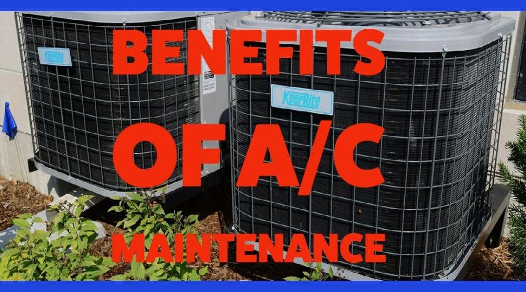 Top Benefits of A/C Maintenance