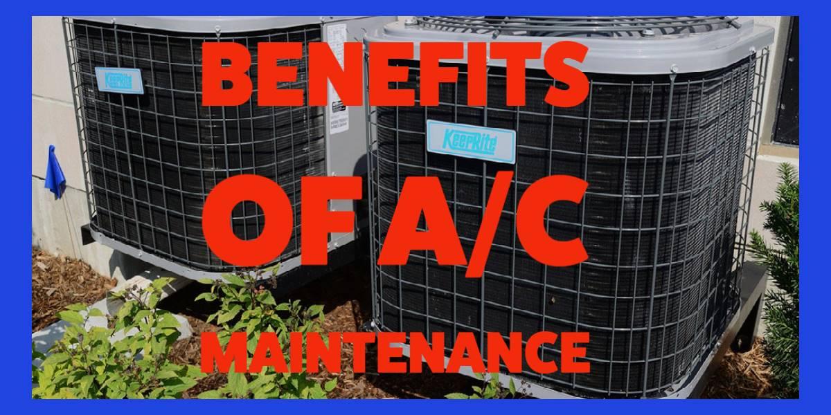 Benefits of AC maintenance FSHCG